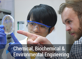 Chemical, Biochemical & Environmental Engineering
