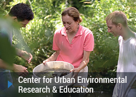 Center for Urban Environmental Research & Education
